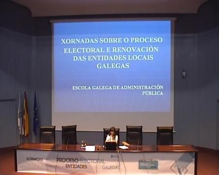 Terceira ponencia - Xornadas sobre o proceso electoral e renovación das entidades locais galegas